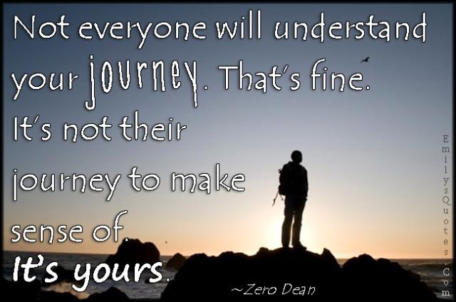 emilysquotes-com-understanding-journey-travel-life-sense-inspirational-zero-dean